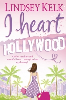 I Heart Hollywood (I Heart #2)  by Lindsey Kelk  />
