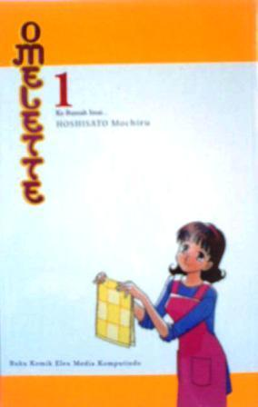 Omelette Vol. 1: Ke Rumah Imai... Mochiro Hoshisato