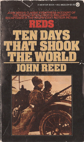 Ten Days That Shook the World (A Signet Book), John Reed