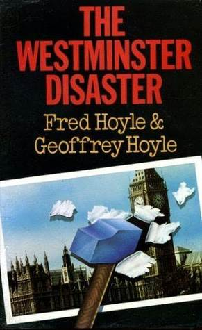 The Westminster Disaster  by  Fred Hoyle