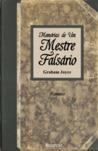 Memórias de um Mestre Falsário