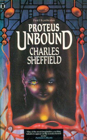 Proteus Unbound (Proteus #2) - Charles Sheffield