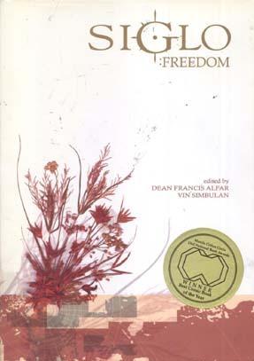 Siglo: Freedom (Siglo, #1) Dean Francis Alfar