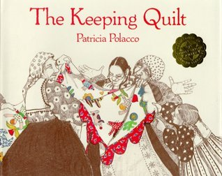 Book Review: Patricia Polacco's The Keeping Quilt