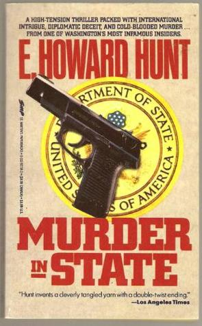 Murder In State  by  Howard Hunt