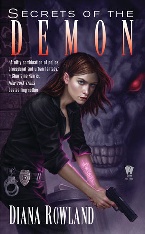Book Review: Diana Rowland's Secrets of the Demon