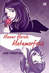 Mawar Merah : Metamorfosis