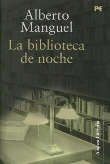 forbidden reading by alberto manguel Essays - largest database of quality sample essays and research papers on forbidden reading by alberto manguel.