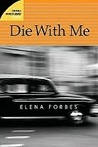 Review: Die with Me
