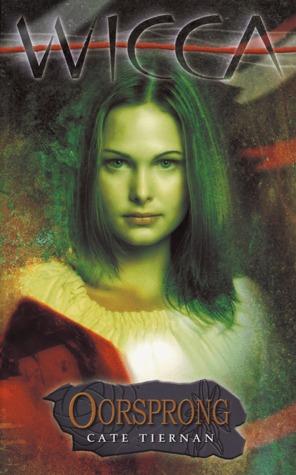 Oorsprong (wicca #11) – Cate Tiernan