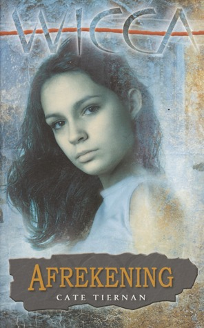 Afrekening (Wicca #13) – Cate Tiernan