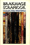 Brakhage Scrapbook: Collected Writings, 1964-1980