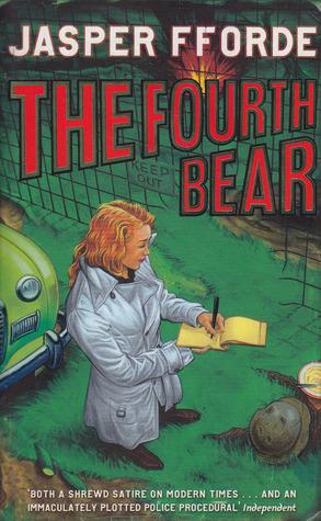 The Fourth Bear (Nursery Crime, #2)  by  Jasper Fforde