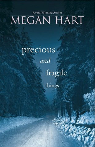 Book Review: Megan Hart's Precious and Fragile Things
