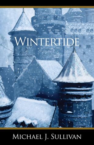 Wintertide (2010) by Michael J. Sullivan