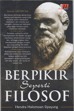 Berpikir Seperti Filosof  by  Hendra Halomoan Sipayung