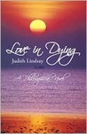 Love in Dying  by  Judith Lindsay