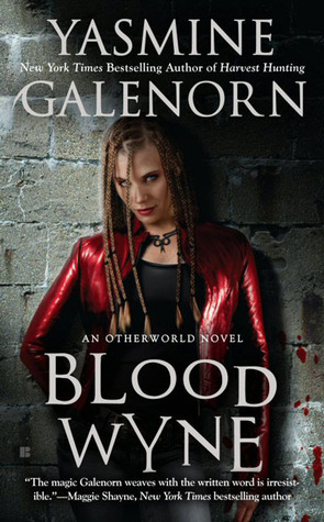 Book Review: Yasmine Galenorn's Blood Wyne