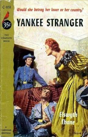 Yankee Stranger (Williamsburg, #2)  by  Elswyth Thane