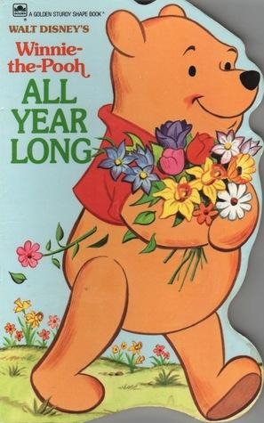 All Year Long: Winnie-the Pooh (A Golden Sturdy Shape Book) Walt Disney Company