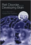 Rett Disorder and the Developing Brain  by  Alison Kerr