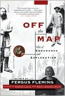 Off the Map Fergus Fleming
