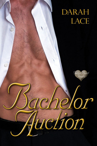 Get Bachelor Auction by Darah Lace for 99¢!