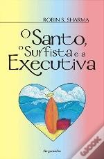 O Santo, o Surfista e a Executiva
