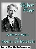 a description of robert frost first book of poems a boys will in 1913 His first book of poetry, a boy's especially after his first two poetry volumes were published in london in 1913 complete poems of robert frost, 1949 (holt.