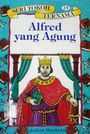 Alfred Yang Agung (Seri Tokoh Ternama, #15)  by  Andrew Matthews