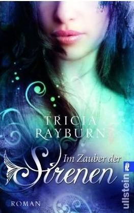 Im Zauber der Sirenen (2010) by Tricia Rayburn