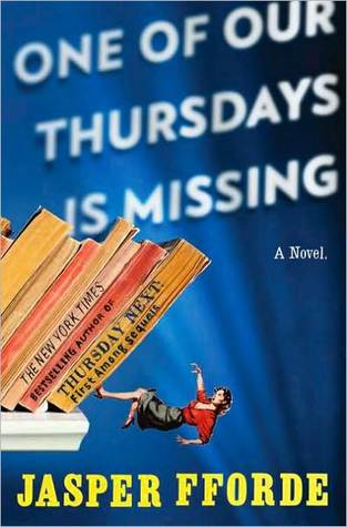 Book Review: Jasper Fforde's One of Our Thursdays is Missing