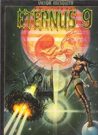 Eternus 9: Um Filho do Cosmos  by  Victor Mesquita