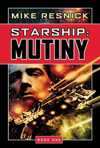 Starship series (#1 - #5) - Mike Resnick