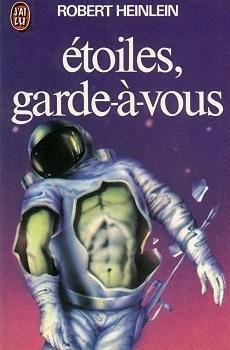 Étoiles, garde-à-vous ! de R. Heilein - Crédit goodreads : http://goo.gl/K5ZIYq