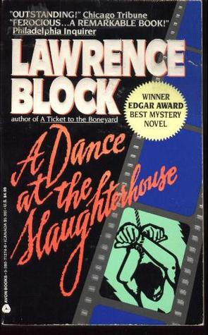 A Dance at the Slaughterhouse (Matthew Scudder #9)