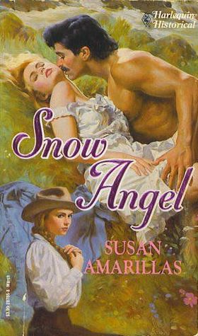 Snow Angel (Harlequin Historical #165)  by  Susan Amarillas