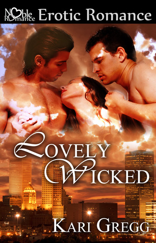 Lovely Wicked  by Kari Gregg  />