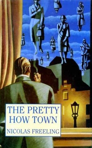 The Pretty How Town Nicolas Freeling