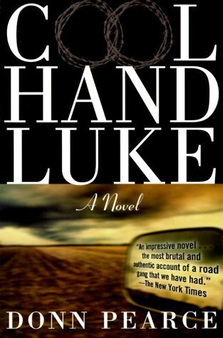 an analysis of the theme of hope in cool hand luke by donn pearce The movie cool hand luke, written by donn pearce and directed by  luke, exemplifies the hope and faith that people need  literary analysis essay on the.