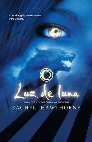 Luz de Luna (Los Guardianes Ocultos, #1)