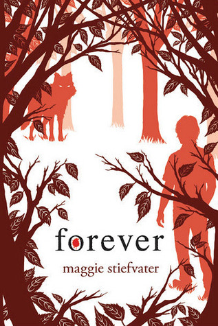 Forever (Wolves Of Mercy Falls #3) by Maggie Stiefvater | Review