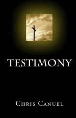 Testimony  by  Chris Canuel