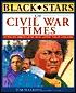 Black Stars of Civil War Times  by  James Haskins