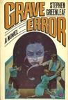 Grave Error (John Marshall Tanner, #1)