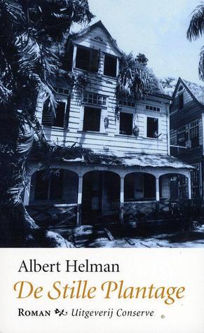 De stille plantage Albert Helman
