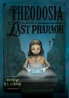 Theodosia and the Last Pharaoh (Theodosia Throckmorton, #4)