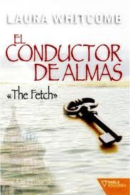 El conductor de almas (2009) by Laura Whitcomb