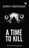 Saat Untuk Membunuh - A Time to Kill