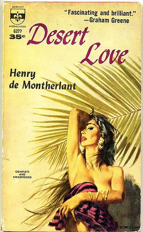 Desert Love Henry de Montherlant